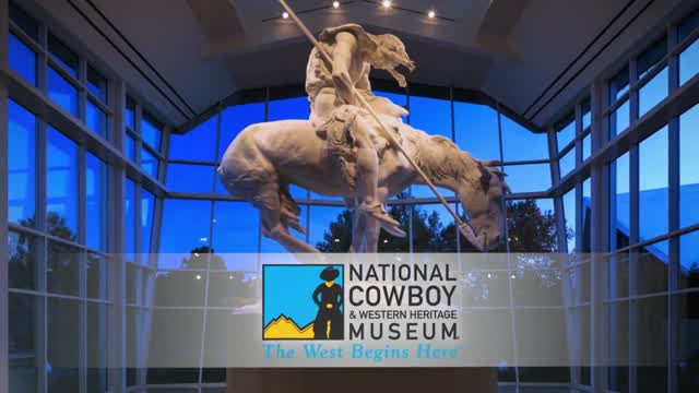 National Cowboy and Western Heritage Museum Promotion-The West Begins Here